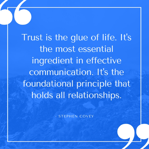 Trust is the glue of life